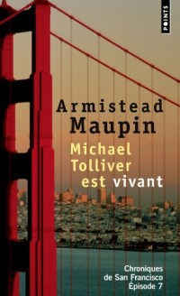 Chroniques de San Francisco - tome 7 Michael Tolliver est vivant