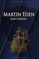 Martin Eden – Jack London: Traductions Claude Cendrée   Édition illustrée   380 pages Format 15,24 cm x 22,86 cm