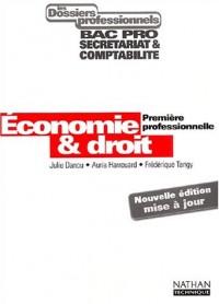 Les Dossiers professionnels : Economie et Droit, 1ère professionnelle (Manuel)