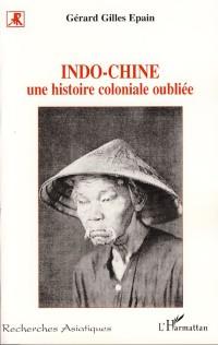 Indo-Chine : Une histoire coloniale oubliée