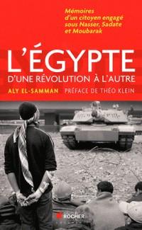 L Egypte d une Revolution a l Autre