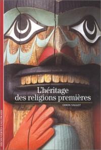 L'Héritage des religions premiéres
