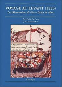 Voyage au levant (1553)