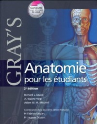 Gray's Anatomie Pour Les Etudiants / Gray's Anatomy for the Students