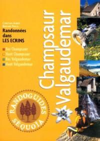 Champsaur Valgaudemar : Randonnées dans les Ecrins