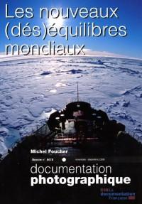 Les nouveaux (des)équilibres mondiaux (Dossier N.8072)