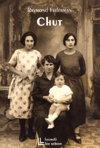 Chut : Histoire d'une enfance
