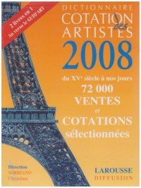 Dictionnaire de cotation des artistes : Du XVe siècle à nos jours