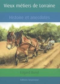 Vieux Metiers de Lorraine