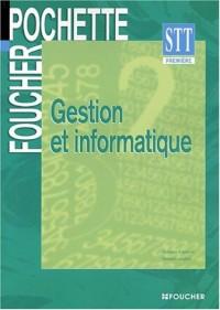 Foucher Pochette : Gestion et informatique, BAC STT