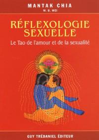 Réflexologie sexuelle - Le Tao de l'amour et de la sexualité