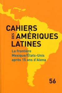 La frontière Mexique / Etats-Unis après 15 ans d'Alena (n.56)