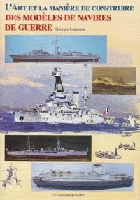 Art,Manière de Construire Modeles Navires Guerre
