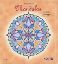 Mandalas à colorier pour le plaisir des yeux et du coeur