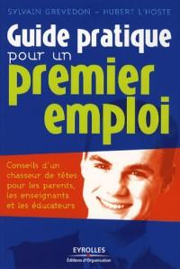 Guide pratique pour un premier emploi