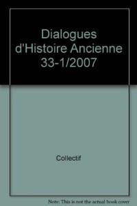 Dialogues d'Histoire Ancienne 33-1/2007
