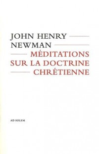 MEDITATIONS SUR LA DOCTRINE CHRETIENNE