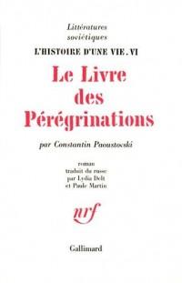 L'Histoire d'une vie, tome VI : Le Livre des pérégrinations