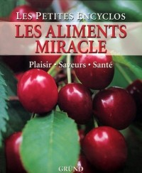 Les aliments miracle