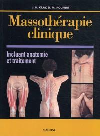 Massothérapie clinique incluant anatomie et traitement