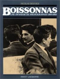 Boissonnas : Une dynastie de photographes 1864-1983