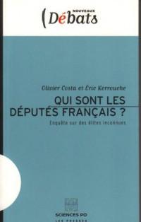 Qui sont les députés français ? : Enquête sur des élites inconnues