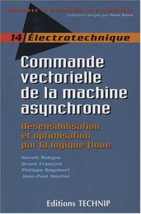 Commande Vectorielle de la Machine Asynchrone