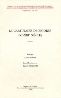 Le cartulaire de Bigorre (XIe-XIIIe siècle) (1Cédérom)