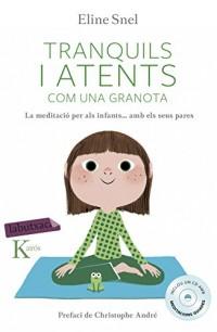 Tranquils i atents com una granota: La meditació per als infants segons el mètode mindfulness
