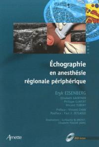Echographie en anesthésie régionale périphérique (1DVD)