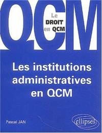 Les institutions administratives en QCM