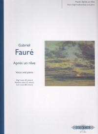 EDITION PETERS FAURE G. - APRES UN REVE - VOIX ET PIANO Partition classique Vocale - chorale Voix solo, piano