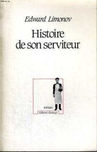 Histoire de son serviteur