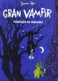 Gran Vampir 2: Pensando en humanas