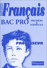 Français, Bac pro (Manuel du professeur)