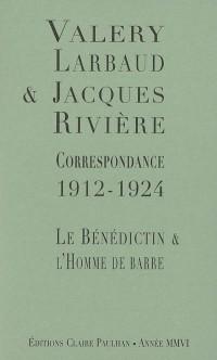 Correspondance 1912-1924: le bénédictin et l'homme de barre