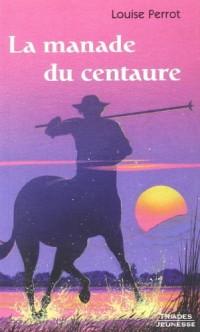 La Manade du Centaure