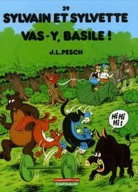 Sylvain et Sylvette, tome 39 : Vas-y Basile !