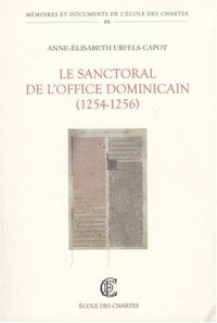 Le sanctoral du lectionnaire de l'office dominicain (1254 - 1256)