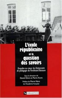 Nouveau regard sur l'école républicaine : Enquête sur les disciplines dans le Dictionnaire de pédagogie de Ferdinand Buisson