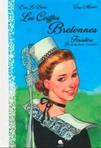 Coiffes Bretonnes T01 Finistere