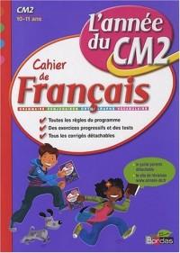 Cahier de français CM2 : L'année du CM2