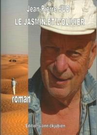 LE JASMIN ET L'OLIVIER