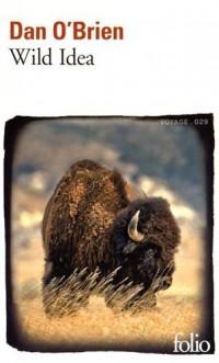 Wild Idea: Des bisons à la terre et de la terre aux bisons