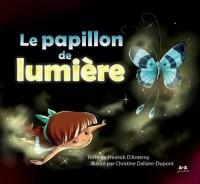 Papillon de Lumiere (le)