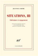 Situations (Tome 3-Littérature et engagement (février 1947 - avril 1949))