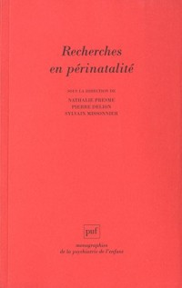Recherches en périnatalité