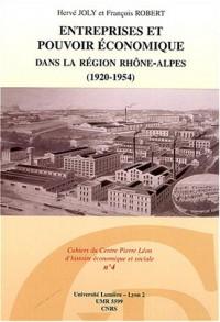 Entreprises et pouvoir économique dans la région Rhône-Alpes (1920-1945 )