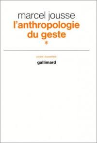 L'anthropologie du geste