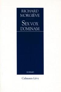 Sex vox dominam (Littérature Française)  width=